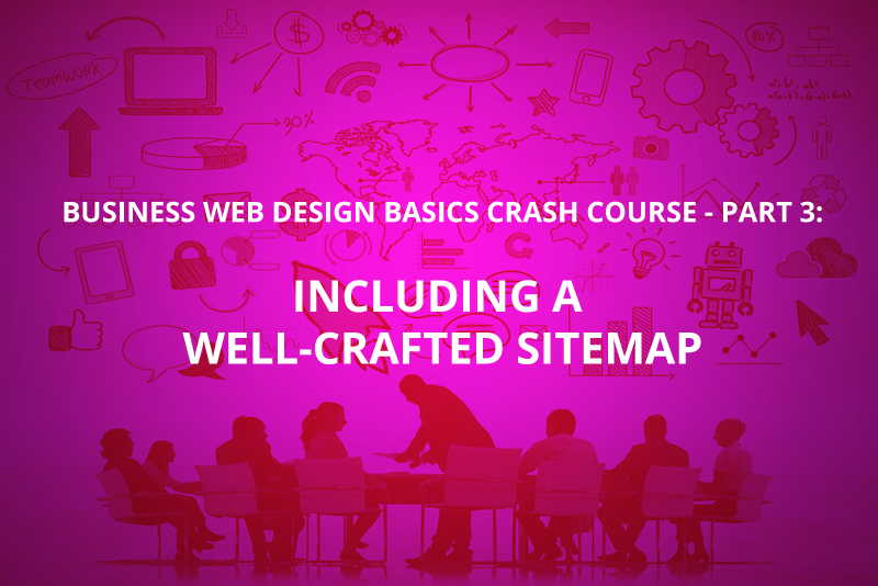Including a Well-Crafted Sitemap